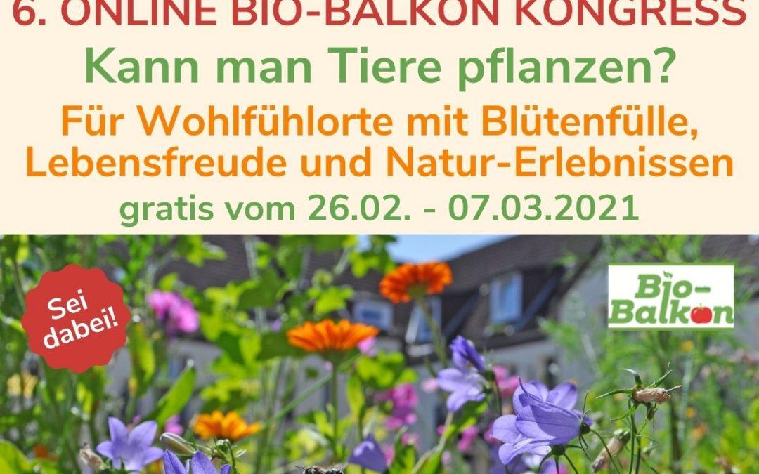 Online-Vortrag beim 6. Bio-Balkon-Kongress